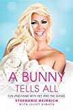 A Bunny Tells All: Fun and Fame With Hef and the Gang