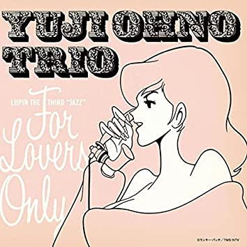 LUPIN THE THIRD JAZZ - FOR LOVERS ONLY