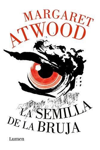 La semilla de la bruja / Hag-Seed (Narrativa) (Spanish...