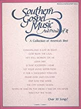 Southern Gospel Music and Proud of It: A Collection of America's Best