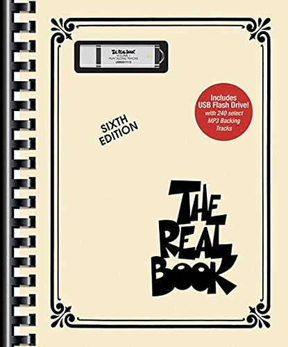 The Real Book Play-Along: Volume I Sixth Edition C Instruments (Book / USB): Noten für (Real Books (Hal Leonard))
