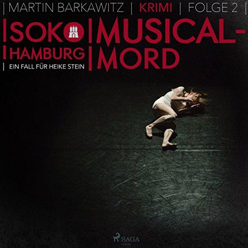 Musical-Mord     SoKo Hamburg - Ein Fall für Heike Stein 2              Autor:                                                                                                                                 Martin Barkawitz                               Sprecher:                                                                                                                                 Sabine Karpa                      Spieldauer: 3 Std. und 26 Min.     13 Bewertungen     Gesamt 4,0