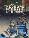 Théodore Poussin, Récit complet Tome 5 - La comédie des méprises