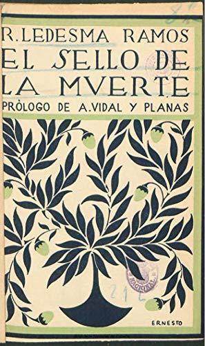 El sello de la muerte eBook: Ledesma Ramos, Ramiro: Amazon.es: Tienda Kindle