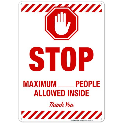 Social Distancing Sign, Maximum People Allowed Inside Sign, 10x14 Inches, Rust Free 0.40 Aluminum, Fade Resistant, Easy Mounting, Indoor/Outdoor Use, Made in USA by Sigo Signs