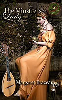 The Minstrel's Lady by [Margaret Brazear]
