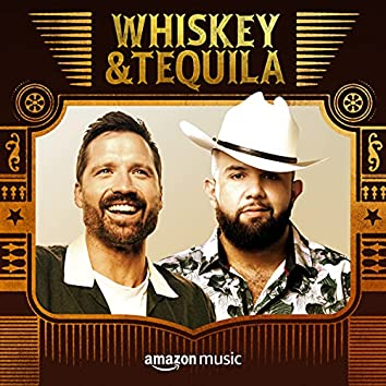 Whiskey & Tequila