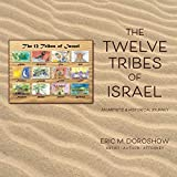 The 12 Tribes of Israel: An Artistic & Historical Journey