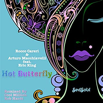 Hot Butterfly (Remixed by Cool Million & Rob Hardt)