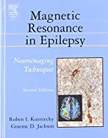 Magnetic Resonance in Epilepsy: Neuroimaging Techniques, Second Edition