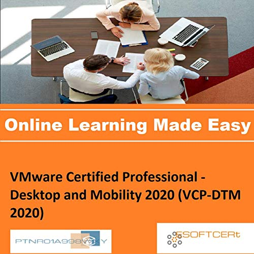 PTNR01A998WXY VMware Certified Professional - Desktop and Mobility 2020 (VCP-DTM 2020) Online Certification Video Learning Made Easy