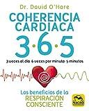 Coherencia cardiaca 3.6.5: Los beneficios de la respiración consciente: 11 (Biblioteca del bienestar)
