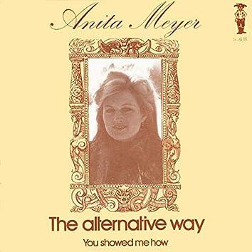 The Alternative Way