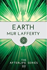 Earth (The Afterlife Series Book 3) Kindle Edition