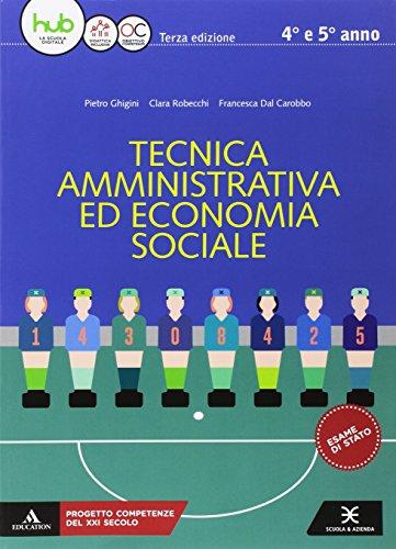Tecnica amministrativa ed economia sociale. Vol. unico. Per gli ist. professionali