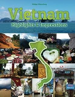 Vietnam Highlights & Impressions: Original Wimmelfotoheft (Volume 1) by Philipp Winterberg (2016-03-29)