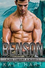 Benson (Alpha Company Renegades Book 12)