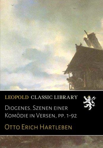 Diogenes. Szenen einer Komödie in Versen, pp. 1-92
