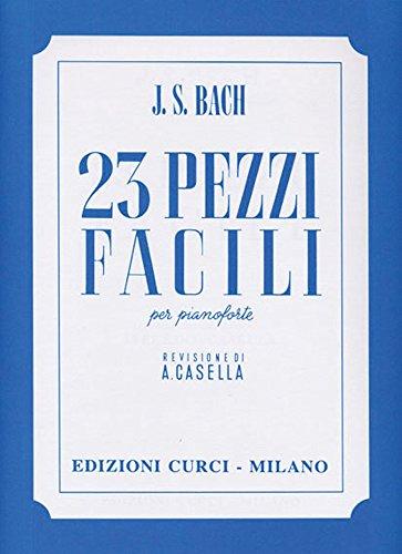 Bach 23piezas fáciles para piano (Casella) EDIZIONI Curci