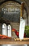 Der Pfad der Kichererbse: Ein Lesebuch vom Kochen und Gekochtwerden