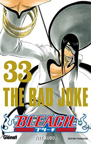 Bleach - Tome 33: The bad joke