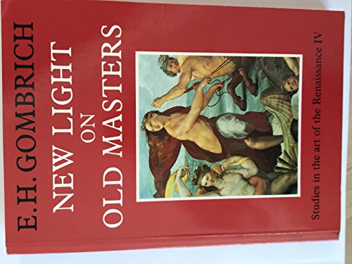 New Light on Old Masters: Studies in the Art of the Renaissance 4の詳細を見る