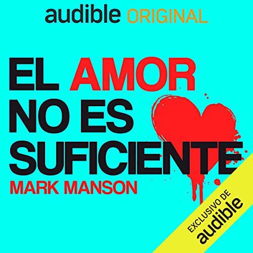 Diseño de la portada del título El amor no es suficiente