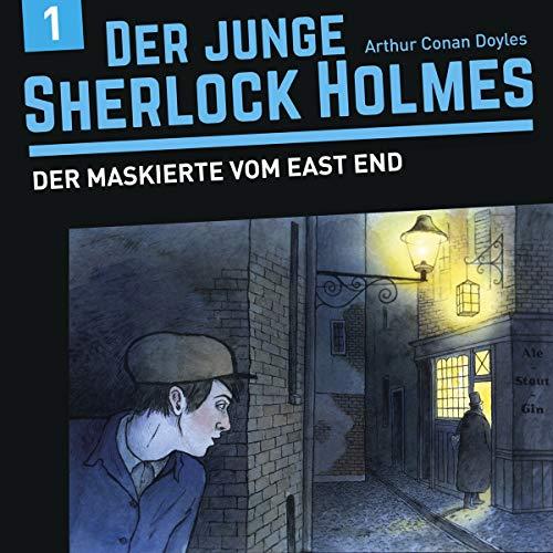 Der junge Sherlock Holmes(1)Der Maskierte vom East End