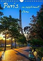 Paris, ce supplement d'ame 2020: Paris pour accompagner chaque mois de l'annee, en 4 saisons et sur 14 pages d'un calendrier mural. (Calvendo Places)