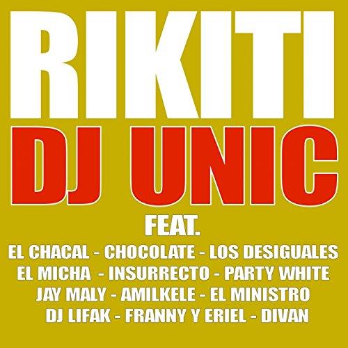 Rikiti (feat. El Chacal, El Micha, Los Desiguales, Insurrecto, Divan, Chocolate, Party White, Jay Maly, El Ministro, DJ Lifak, Franny, Eriel, Amilkele)
