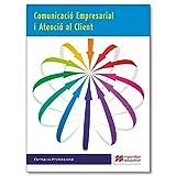Comunicacio Empr i Atenc Client 2015 (Cicl-Administracion)