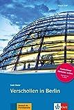 Verschollen in Berlin - Libro + audio descargable (Colección Tatort DaF): Deutsche Lektüre für das GER-Niveau A1/A2 mit Online-Angebot. Buch + Online-Angebot (Tatort DaF Hörkrimi)