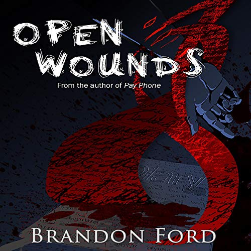 Open Wounds Audiobook By Brandon Ford cover art