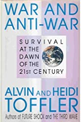 War and Anti-War: Survival at the Dawn of the 21st Century Hardcover