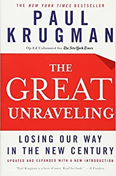 Paperback The Great Unraveling: Losing Our Way in the New Century (Updated and Expanded) Book