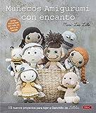 Muñecos amigurumi con encanto: 15 nuevos proyectos para tejer a ganchillo de Lilleliis
