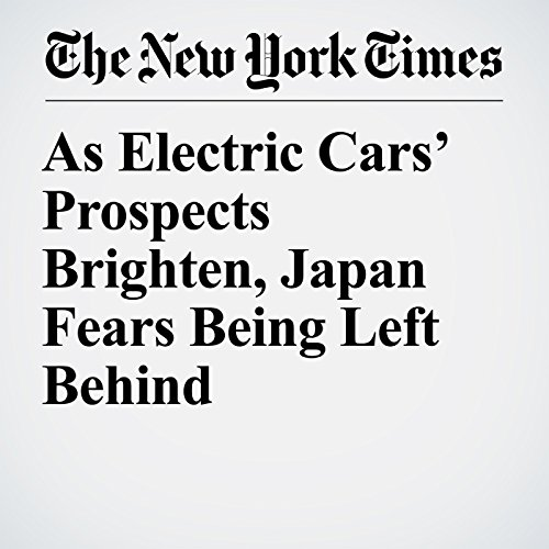 As Electric Cars' Prospects Brighten, Japan Fears Being Left Behind audiobook cover art