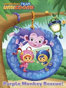 Purple Monkey Rescue (Team Umizoomi) by [Nickelodeon Publishing]
