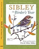 Sibley: The Birder's Year 2010 Weekly Engagement Planner (Calendar)