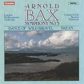 Bax: Symphony No. 3