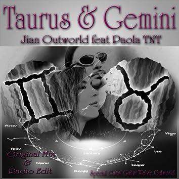 Taurus & Gemini
