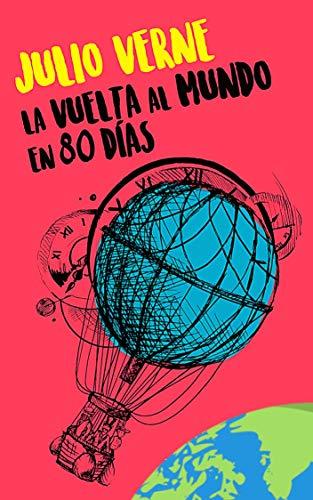 LA VUELTA AL MUNDO EN 80 DIAS eBook: VERNE, JULIO: Amazon.es ...