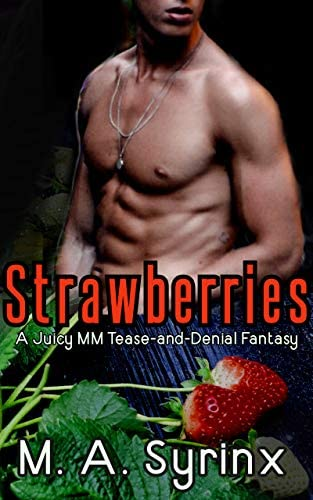 Strawberries A Juicy MM Tease and Denial Fantasy Vines Tendrils Book 2 product image