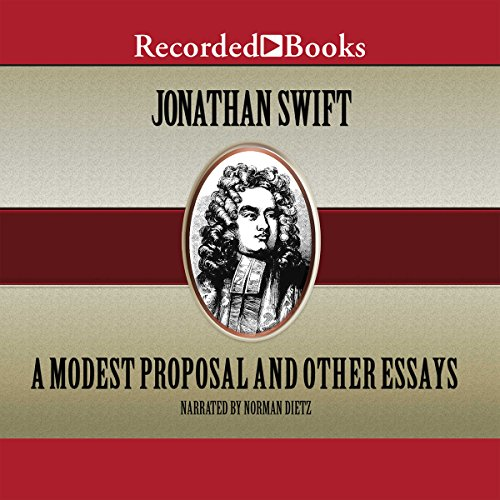 A Modest Proposal and Other Essays audiobook cover art