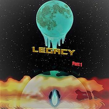 Legacy, Pt. 1