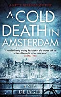 A Cold Death in Amsterdam (Lotte Meerman) by Anja de Jager(2018-03-27)