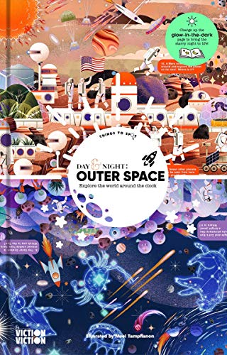 Day & Night: Outer Space: Explore the World Around the Clock