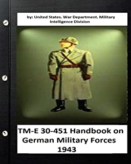 TM-E 30-451 Handbook on German Military Forces 1943