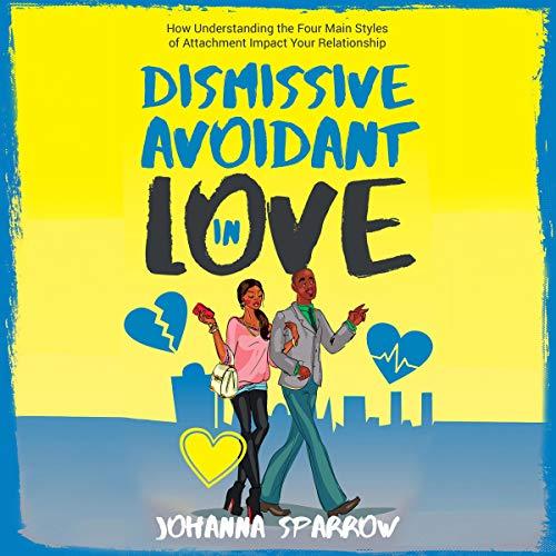 Dismissive Avoidant in Love audiobook cover art