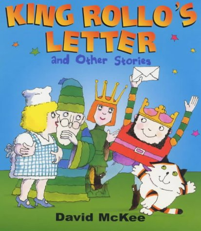King Rollo's Letter and Other Stories: And Other Stories